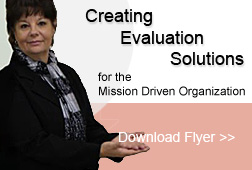 Creating Evaluation Solutions for the Mission Driven Organization